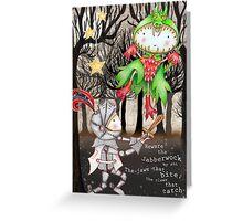The Jaberwocky Greeting Card