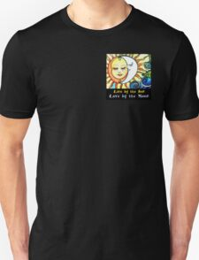 Gypsy Art Live by the Sun Love by the Moon by Sheridon Rayment Unisex T-Shirt