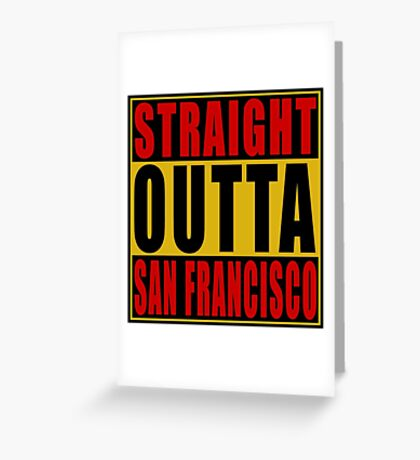 Straight Outta San Francisco Red Greeting Card