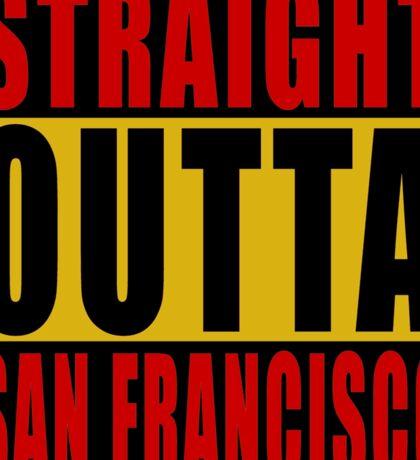 Straight Outta San Francisco Red Sticker