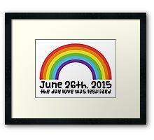 Love is Legal! Framed Print