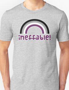 Ineffable! T-Shirt