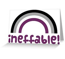 Ineffable! Greeting Card