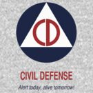 Civil Defense - Alert today, alive tomorrow! by ubiquitoid