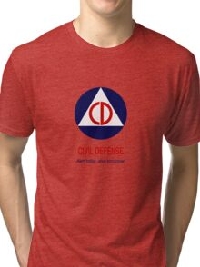Civil Defense - Alert today, alive tomorrow! Tri-blend T-Shirt