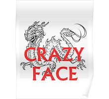 crazy face Poster