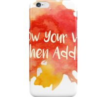 Know Your Worth, Then Add Tax iPhone Case/Skin