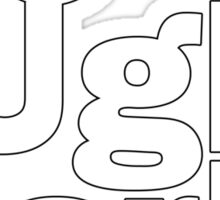 Go Ugly Early Sticker