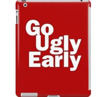 Go Ugly Early iPad Case/Skin