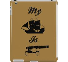 My Ship is Canon iPad Case/Skin