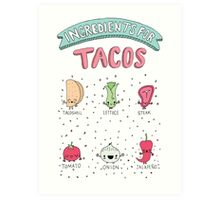 INGREDIENTS FOR TACOS Art Print