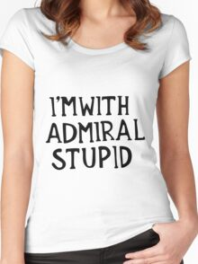 Admiral Stupid Women's Fitted Scoop T-Shirt