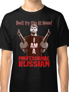 Professional RUSSIAN Classic T-Shirt