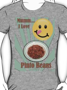 Love for Pinto Beans T-Shirt