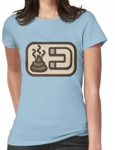 Shit magnet Womens Fitted T-Shirt