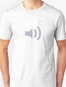 Speak To Be Heard T-Shirt