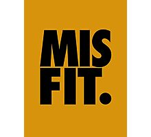 MISFIT. Photographic Print