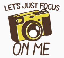 Let's just focus on me with vintage camera Kids Tee