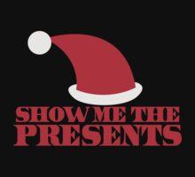 SHOW ME THE PRESENTS cool Santa hat Christmas Kids Tee