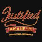 Justified Insane by FredzArt