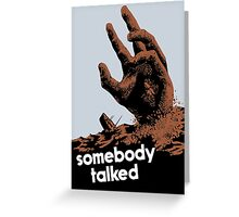 Somebody Talked -- WWII Greeting Card