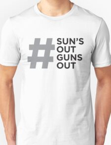 #Sun's Out, Guns Out T-Shirt