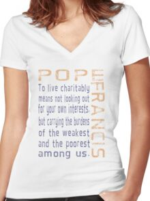 Pope Francis Live Charitably Women's Fitted V-Neck T-Shirt