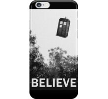 Believe - Police Box iPhone Case/Skin