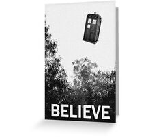 Believe - Police Box Greeting Card