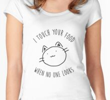 I touch your food... Women's Fitted Scoop T-Shirt