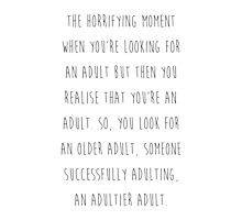 Being adult Photographic Print