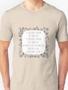 Set me free Unisex T-Shirt