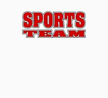 Go Sports Team! Unisex T-Shirt