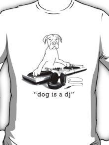 Dog is a DJ - black T-Shirt