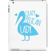 Crazy pelican (bird) Lady iPad Case/Skin