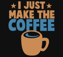 I just make the COFFEE One Piece - Short Sleeve