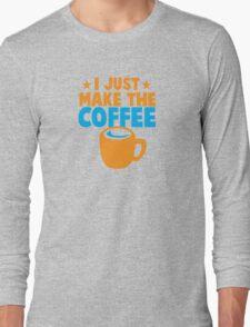 I just make the COFFEE Long Sleeve T-Shirt