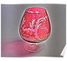 Ruby Red Crystal Glass  Poster