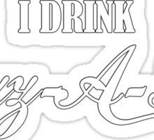 Stephen King's Dark Tower: I drink Nozz-A-La Sticker