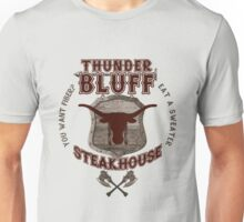 Thunderbluff Steakhouse! Unisex T-Shirt