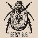 Betsy Bug by TheMaker