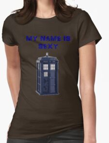 My Name Is Sexy - TARDIS T-Shirt