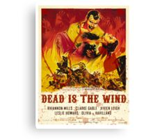 Dead In The Wind Canvas Print