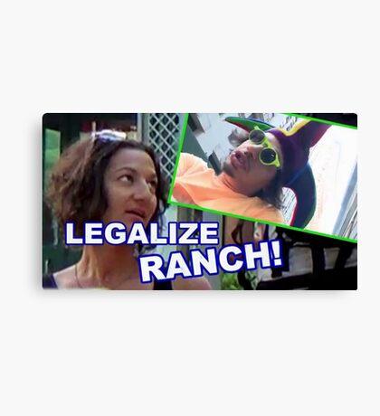 LEGALIZE RANCH Canvas Print