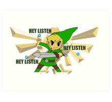 Link hey listen  Art Print