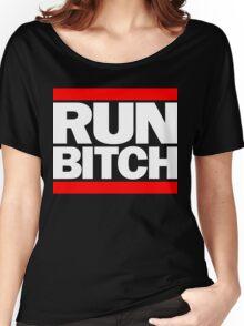 RUN BITCH (White) Women's Relaxed Fit T-Shirt