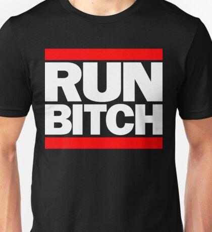 RUN BITCH (White) Unisex T-Shirt