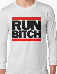 RUN BITCH (Black) Long Sleeve T-Shirt