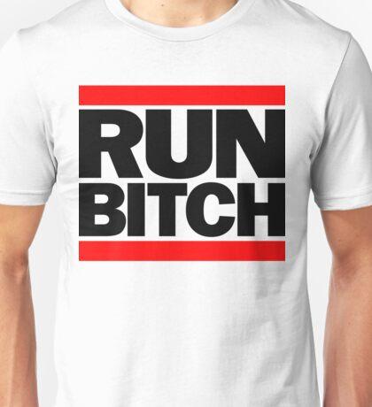 RUN BITCH (Black) Unisex T-Shirt