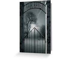 The Gate to Fair Haven Greeting Card